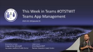 OTSTWIT E25 – Microsoft Teams App Management
